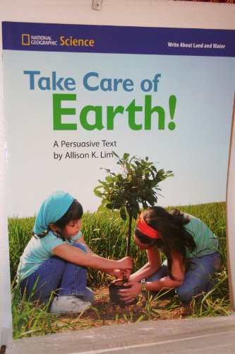 Take Care of the Earth! A Persuasive: Allison K. Lim