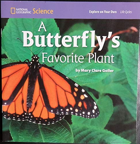 Explore On Your Own A Butterfly's Favorite: National Geographic Learning,