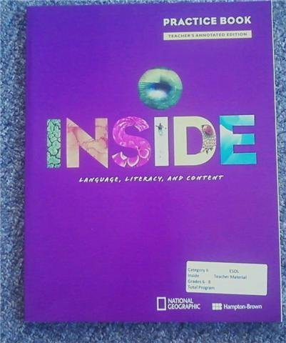 Inside Language, Literacy, and Content Practice Book: Hampton-Brown