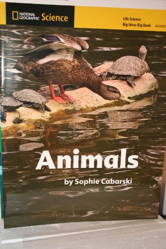9780736268547: National Geographic Science K (Life Science: Animals): Big Ideas Big Book