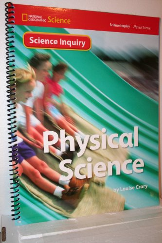 Science Inquiry: Physical Science: Louise Crary