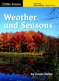 9780736272483: National Geographic Science K (Earth Science: Weather and Seasons): Big Ideas Big Book