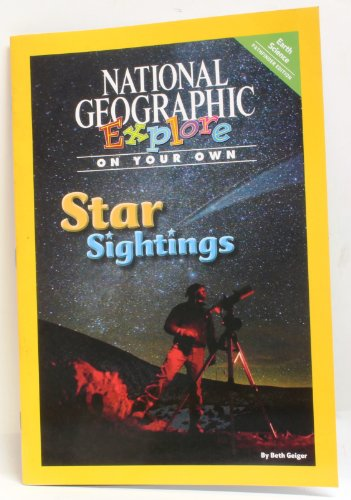 9780736277228: National Geographic Science 3 (Earth Science: Explore On Your Own Pathfinder): Star Sightings