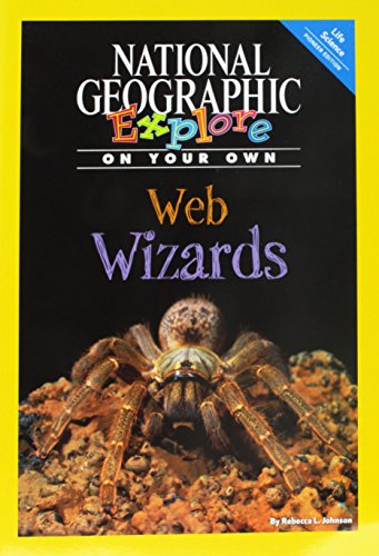 9780736277570: National Geographic Science 4 (Life Science: Explore On Your Own Pioneer): Web Wizards