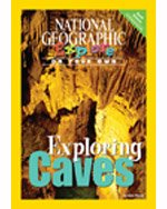 9780736277686: National Geographic Science 4 (Earth Science: Explore On Your Own Pathfinder): Exploring Caves