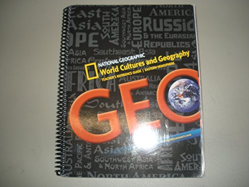 National Geographic World Cultures and Geography Teachers Reference Guide Eastern Hemisphere: ...