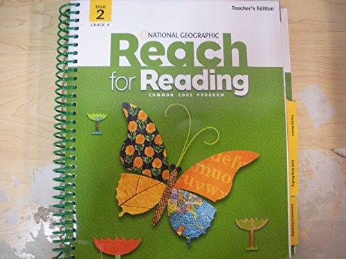Reach For Reading Grade 4 Teachers Edition Unit 2: Kratky, Lada; Frey, Nancy; Lesaux, Nonie K; ...