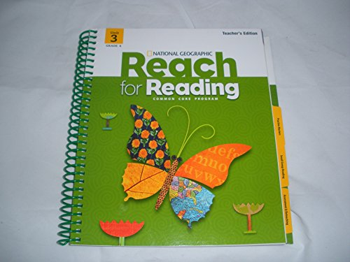 Reach For Reading Grade 4 Teachers Edition Unit 3: Kratky, Lada; Frey, Nancy; Lesaux, Nonie K; ...