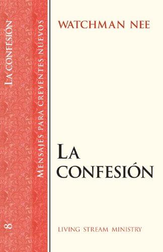 9780736300490: Mensajes para creyentes nuevos: #08 Confesión, La (Mensajes Para Creyentes Nuevos/New Believer's Series) (Spanish Edition)