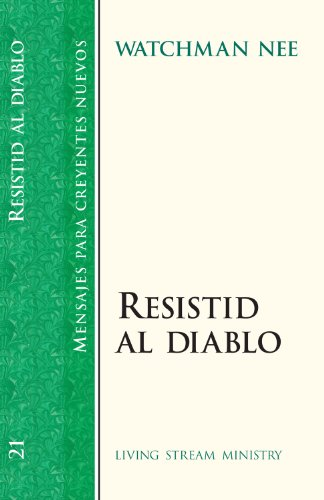 Resistid Al Diablo (Spanish Edition - Withstanding the Devil) (0736300988) by Watchman Nee