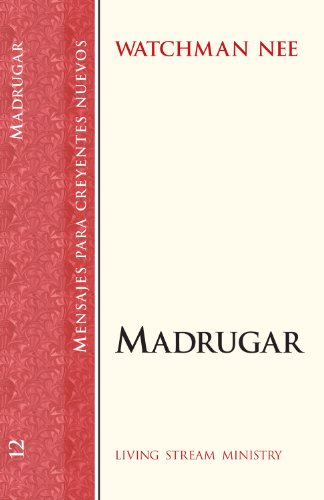 Madrugar (Early Rising - Spanish Version) (Spanish Edition) (0736301003) by Watchman Nee