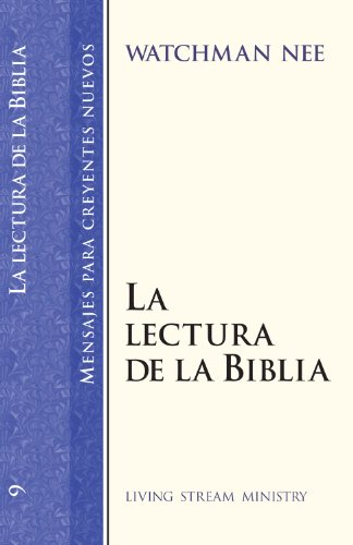 9780736301305: Mensajes para creyentes nuevos: #09 Lectura de la Biblia, La (Mensajes Para Creyentes Nuevos/New Believer's Series) (Spanish Edition)