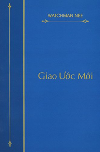 9780736302173: Giao Uoc Moi = The New Covenant (Vietnamese Edition)
