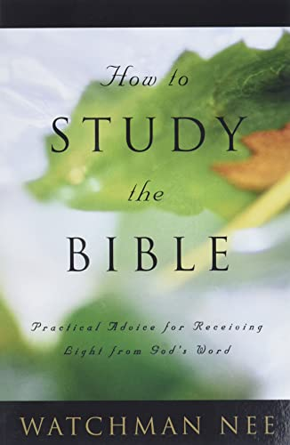 9780736304078: How to Study the Bible