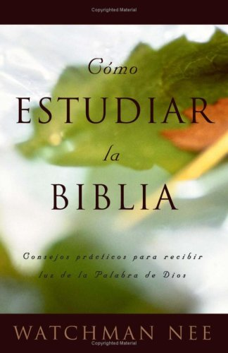 9780736305396: Como estudiar la Biblia
