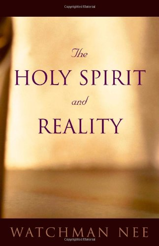 9780736306287: Holy Spirit and Reality, The