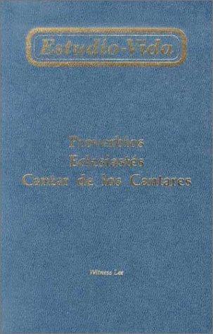 9780736313056: Estudio-Vida de Proverbios, Eclesiastes y Cantar de los Cantares (Life-Study)