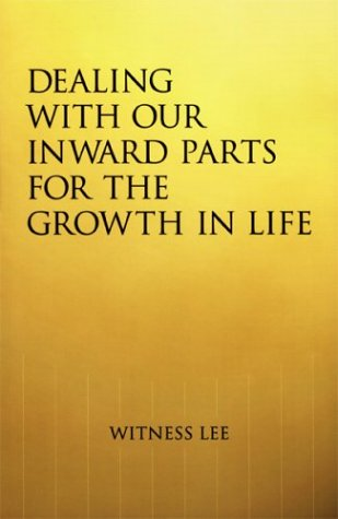 9780736318242: Dealing with Our Inward Parts for the Growth in Life