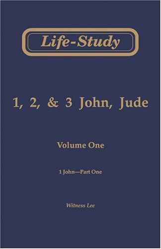 9780736320481: Life-Study of 1, 2, & 3 John, Jude: 1 John-Part One