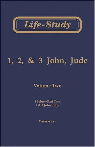 9780736320498: Life-Study of 1, 2, 3 John, Jude: 1 John-Part Two; 2 & 3 John, Jude