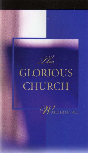 The Glorious Church ((new Copy))