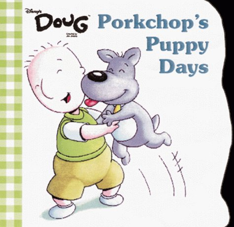 9780736400107: Porkchop's Puppy Days (Mouse Works Chunky Roly-Poly Book)