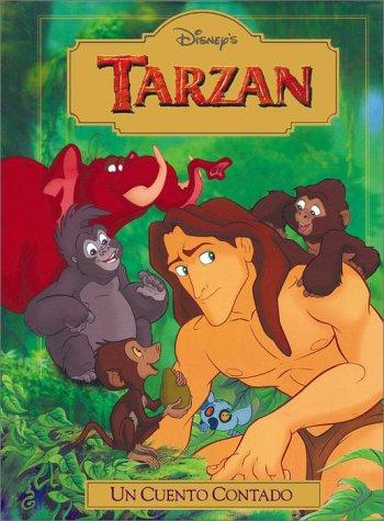 Tarzan: UN Cuento Contado (Disney's Read-Aloud Storybooks) (Spanish Edition) (0736400575) by Saxon, Victoria; Pasternac, Susana