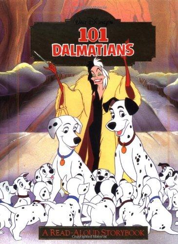 9780736401128: Disney's 101 Dalmatians: A Read-Aloud Storybook