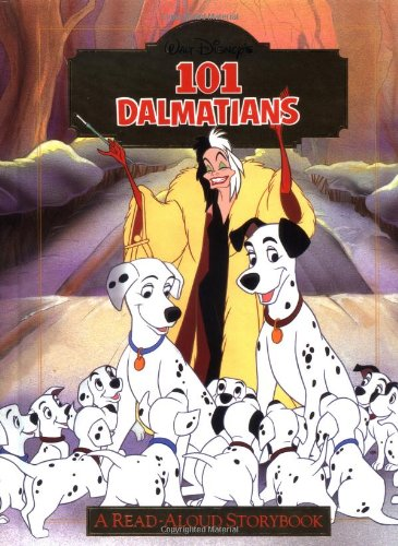 9780736401128: Disney's 101 Dalmatians: A Read-Aloud Storybook