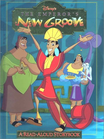Disney's the Emperor's New Groove: A Read-Aloud