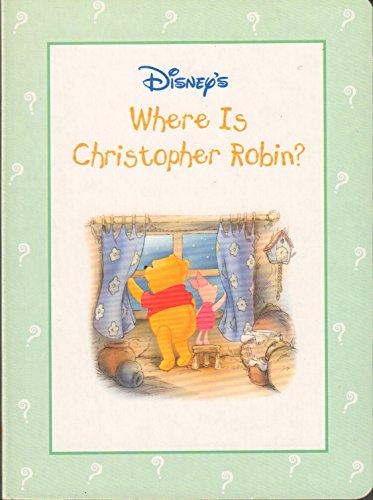9780736402170: Disney's Where Is Christopher Robin?