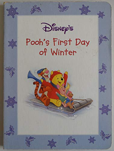 Pooh's First Day of Winter (Winnie the: based on stories