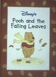 9780736402330: Pooh and the Falling Leaves (Disney's Winnie the Pooh, the Four Seasons)