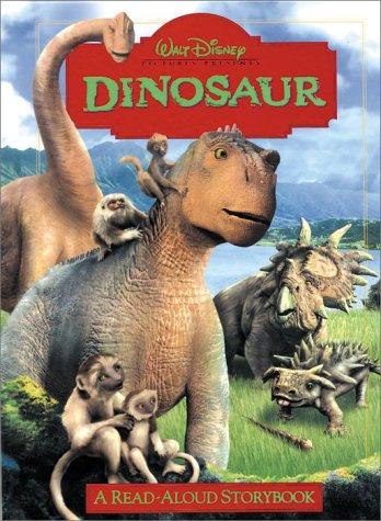 9780736410007: Dinosaur: A Read-Aloud Storybook (Disney Read-Aloud Storybook)