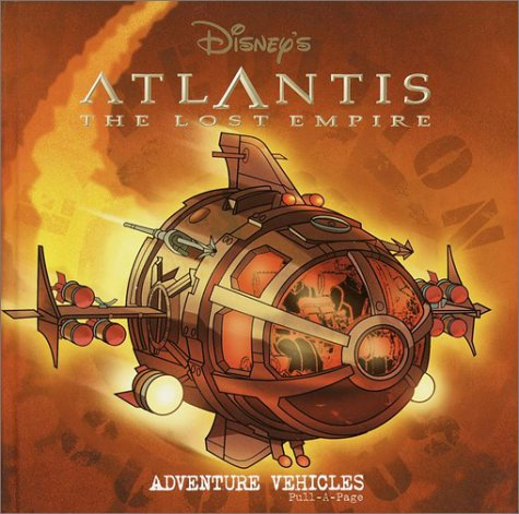 9780736410793: Atlantis: The Lost Empire (Adventure Vehicles Pull a Page)