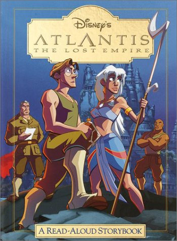 9780736410847: Disney's Atlantis the Lost Empire: A Read-Aloud Storybook