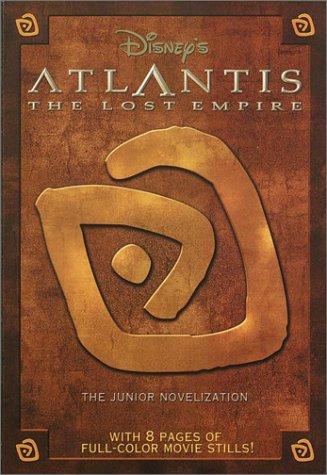 9780736410861: Disney's Atlantis: The Lost Empire : The Junior Novelization