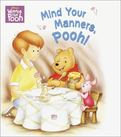 9780736411318: Mind Your Manners, Pooh! (Super Tab Books)