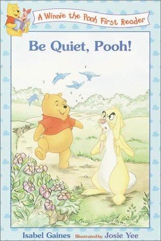 9780736411523: Be Quiet, Pooh!