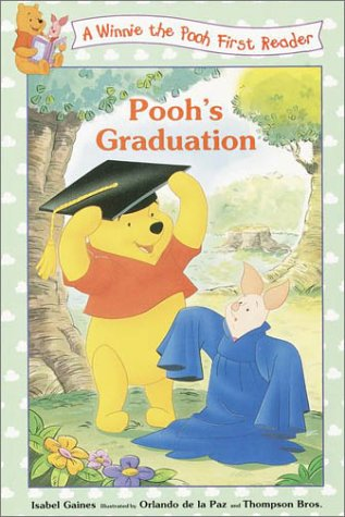 Pooh's Graduation (Disney First Readers): Isabel Gaines