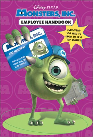 Employee Handbook: We Scare Because We Care (Monsters, Inc.) (0736412360) by RH Disney