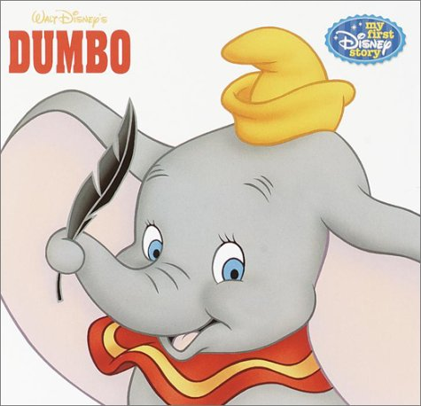 9780736413206: Dumbo: My First Disney Story (Pictureboard)