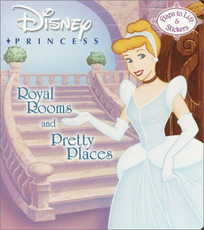9780736413398: Disney Princess: Royal Rooms and Pretty Places
