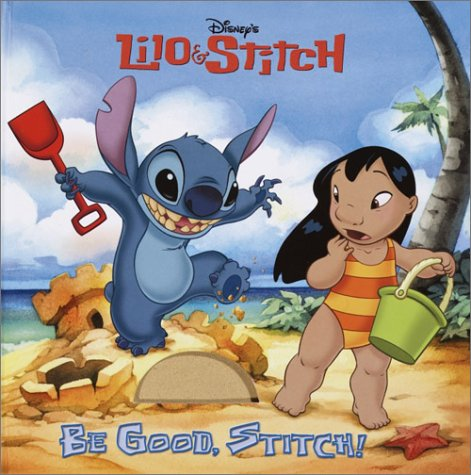 9780736413435: Be Good, Stitch! (Touch-and-Feel)