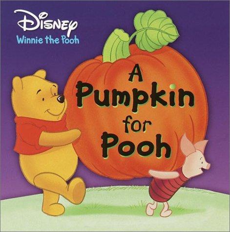 9780736413596: A Pumpkin for Pooh (Disney Winnie the Pooh)