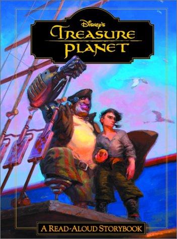 9780736420167: Treasure Planet: A Read-Aloud Storybook