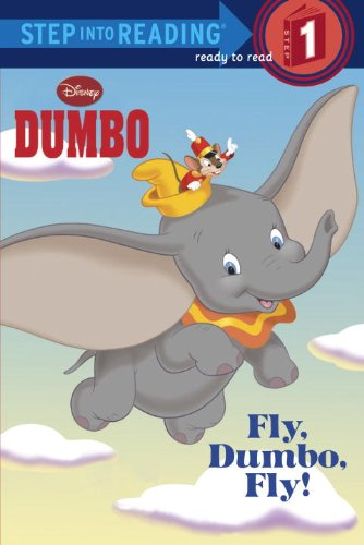 9780736420440: Fly, Dumbo, Fly! (Disney Dumbo) (Step Into Reading. Super Early Books)
