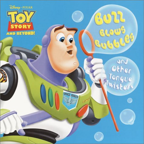 Buzz Blows Bubbles and Other Tongue Twisters (Pictureback(R)): RH Disney