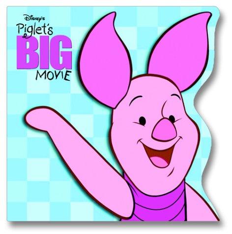 9780736421119: Disney's Piglet's Big Movie (Random House Pictureback Shape Books)