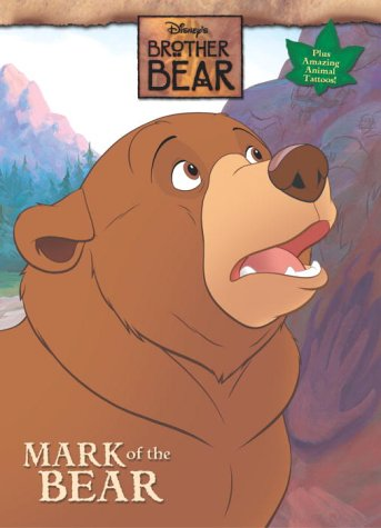 Mark of a Bear (Brother Bear Coloring Book with Tattoos): Disney, Random House